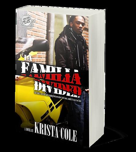 La Familia Divided by Krista Cole (Special & Bracelet)