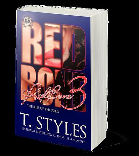 Redbone 3 by T. Styles