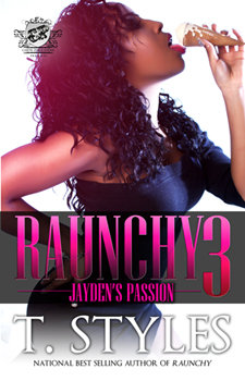 Raunchy 3 by T. Styles