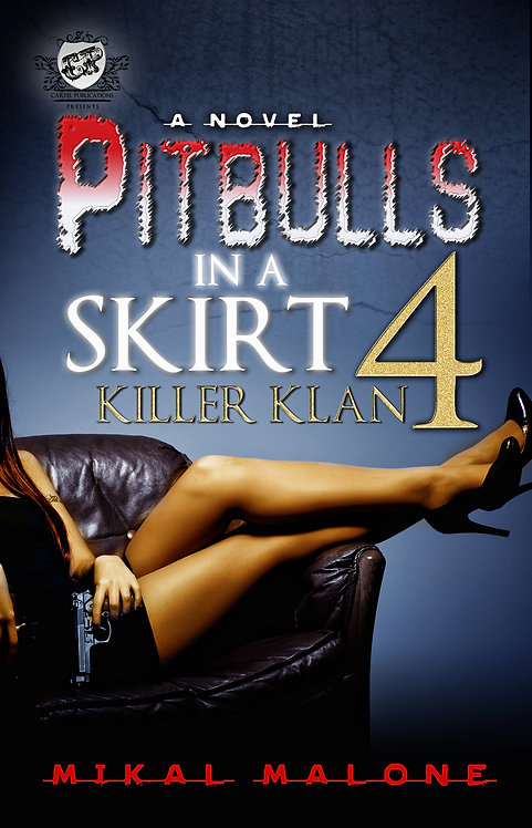 Pitbulls In A Skirt 4 by Mikal Malone