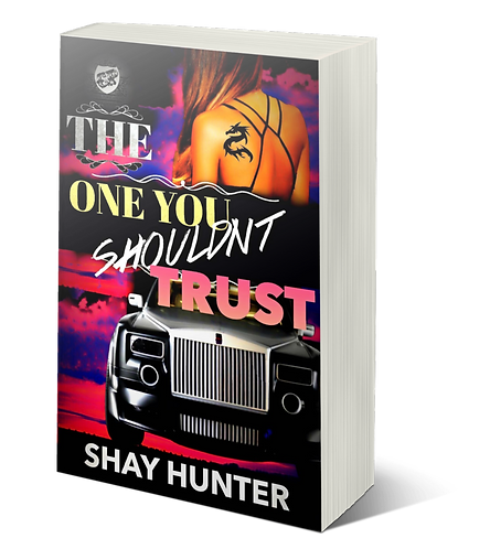 The One You Shouldn't Trust By Shay Hunter