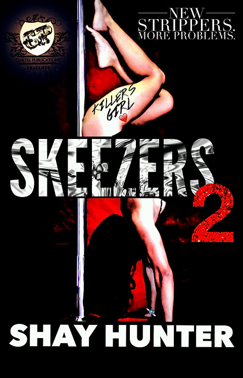 Skeezers 2 By Shay Hunter