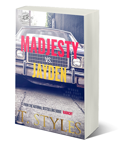 NEW RELEASE - Madjesty vs. Jayden (A Novella) by T. Styles