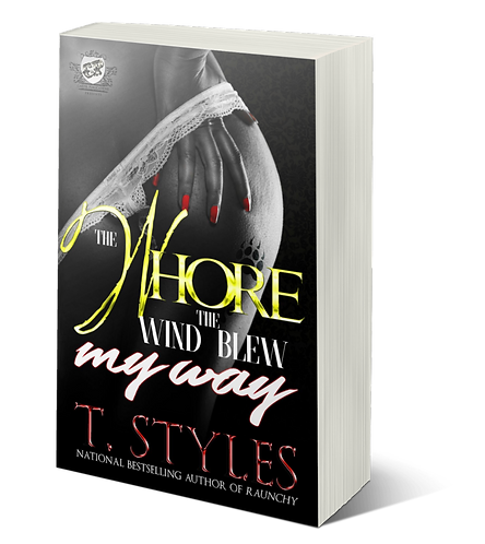 The Whore The Wind Blew My Way by T. Styles
