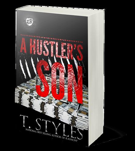A Hustler's Son by T. Styles