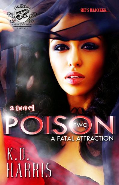 Poison 2 by K.D. Harris