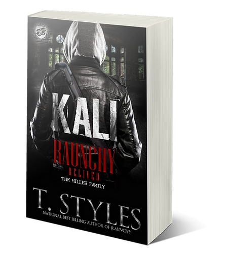 Kali: Raunchy Relived by T. Styles