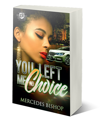You Left Me No Choice by Mercedes Bishop