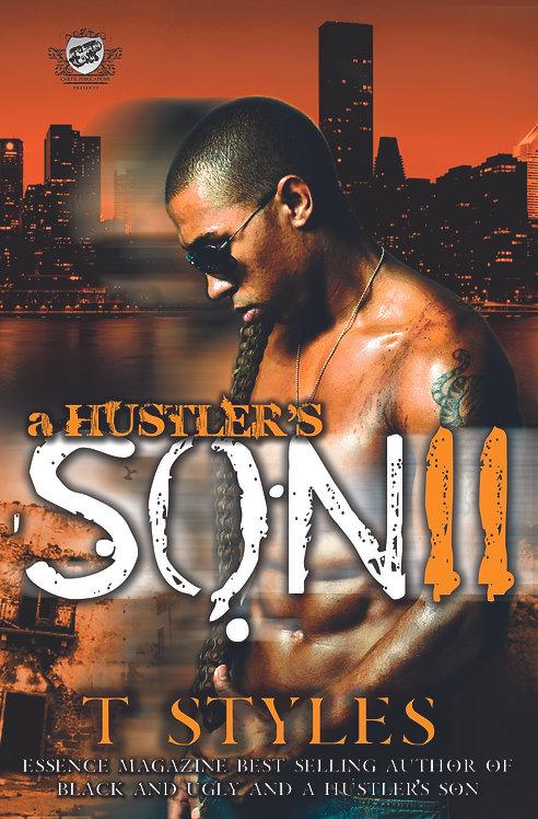 A Hustler's Son 2 by T. Styles