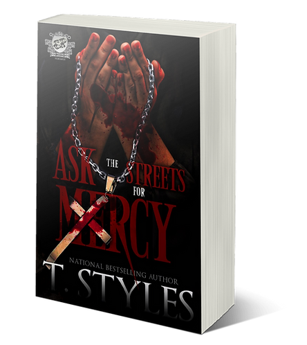 NEW RELEASE - Ask The Streets For Mercy by T. Styles
