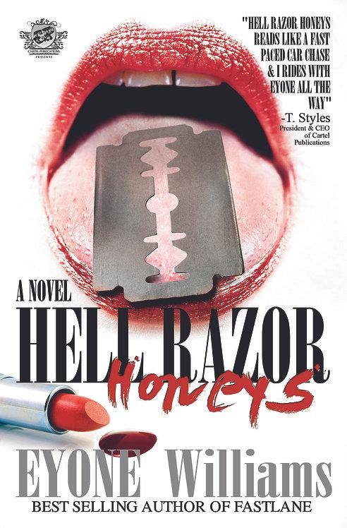 Hell Razor Honeys by Eyone Williams