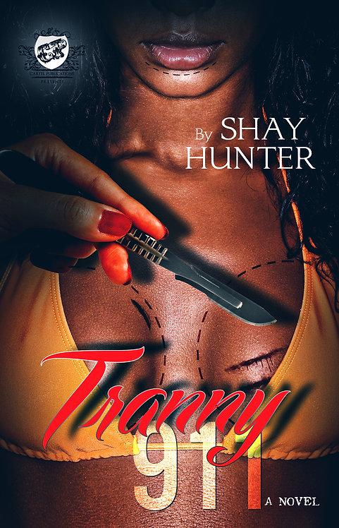 Tranny 911 by Shay Hunter
