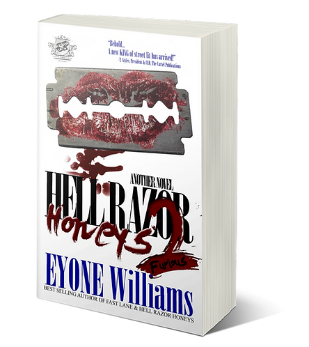 Hell Razor Honeys 2 by Eyone Williams