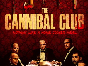 Film Review: Josh's Review of THE CANNIBAL CLUB