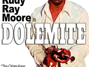 BREAKING! DOLEMITE And Other RUDY RAY MOORE CLASSICS On VOD For The First Time!