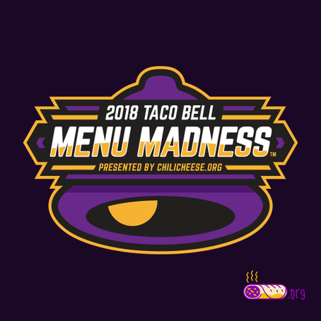 2018 Taco Bell Menu Madness by ChiliCheese.org