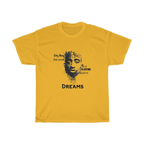 Tupac Wise Words on Dreams Unisex Heavy Cotton Tee