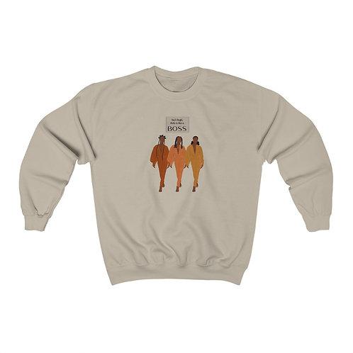 Walk in Like a Boss Heavy Blend™ Crewneck Sweatshirt