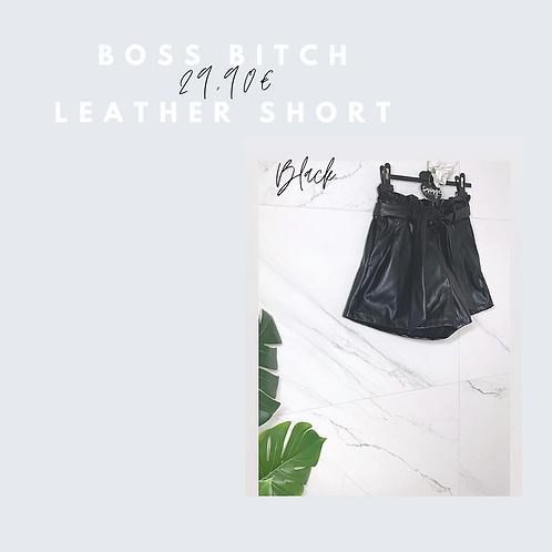 Boss-Bitch leather short