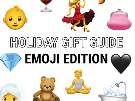 HOLIDAY GIFT GUIDE: EMOJI EDITION