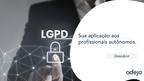 LGPD - Sanções e problemas