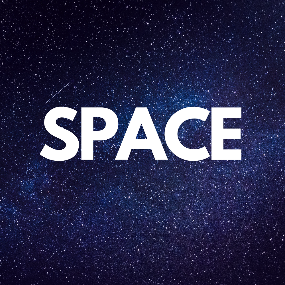 """""""space"""" on night sky background"""