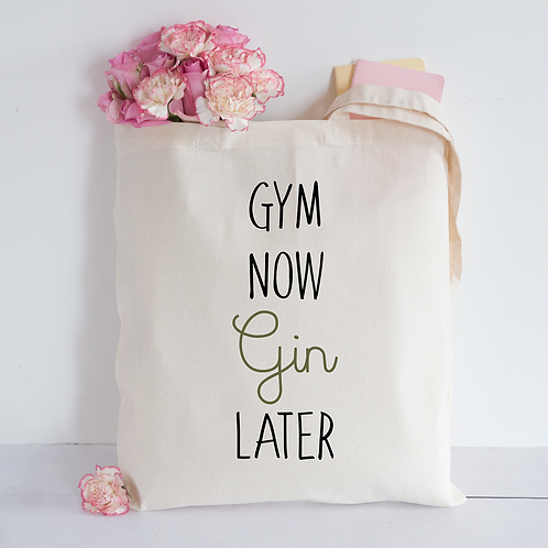 Gym Now Gin Later Tote Bag