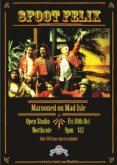 8Foot Felix play Open Studio 10th October