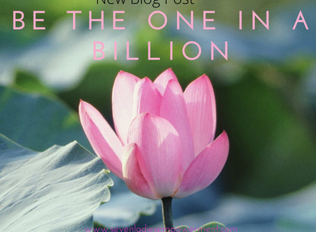 Be the one in 7 billion