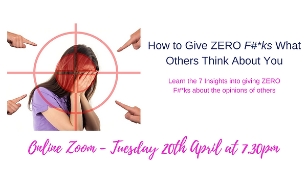 How to Give ZERO F#_ks What Others Think