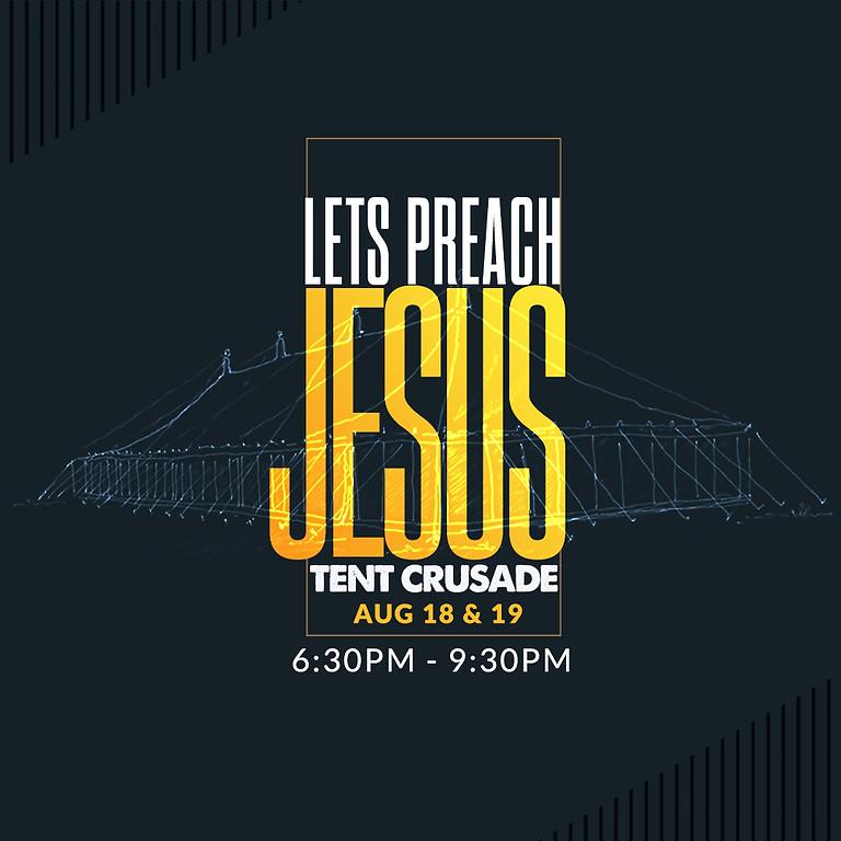 Lets Preach Jesus Tent Crusade