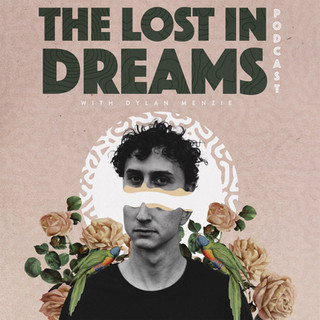 The Lost In Dreams Podcast by Dylan Menzie - Art Direction