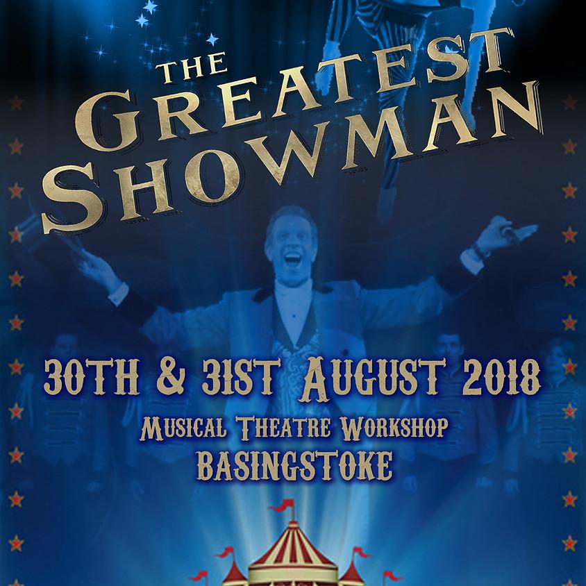 The Greatest Showman - Musical Theatre Workshop, Basingstoke