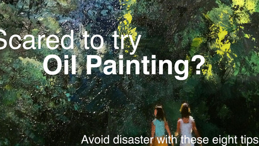 8 Oil Painting Tips to Save You Time and Disaster.