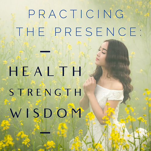 Health, Strength & Wisdom