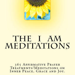The I Am Meditations
