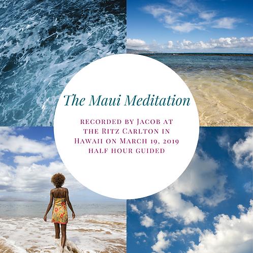 The Maui Meditation
