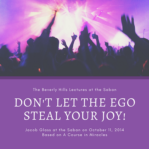 Don't Let the Ego Steal Your Joy
