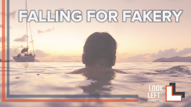 Falling for Fakery