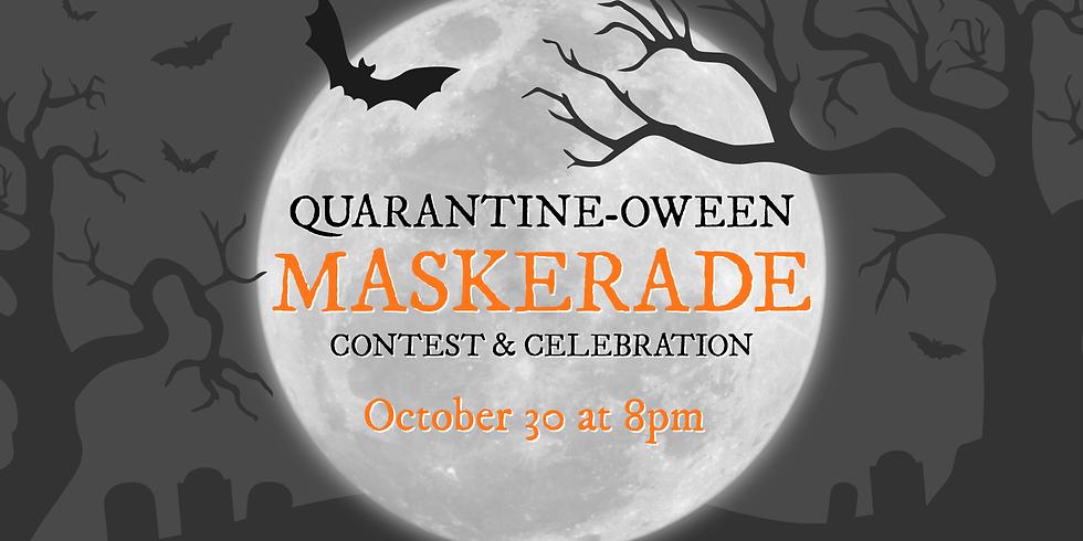 Quarantine-oween Maskerade Contest & Celebration