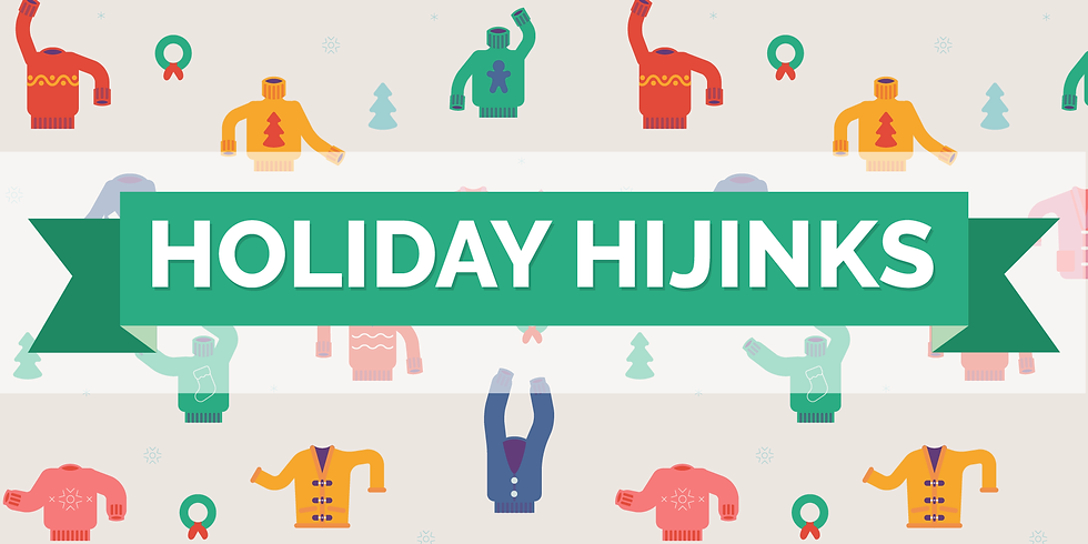 Holiday Hijinks Contest Party