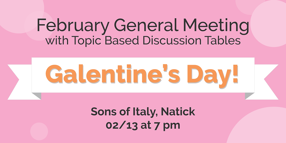 Galentine's Day & Topic Tables!