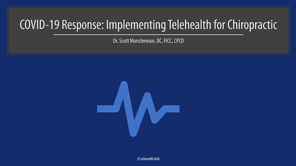 COVID-19 Response Implementhing Telehealth for Chiropractic