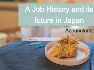 RealVoice#2 Acupuncturist, The History of the Profession as well as its feature in Japan.