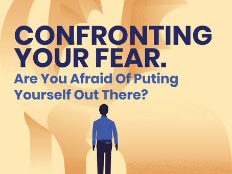 Confronting Your Fear