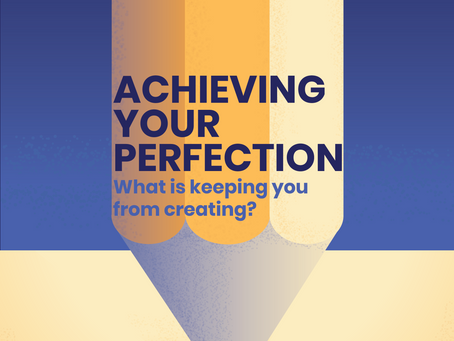 Achieving Your Perfection