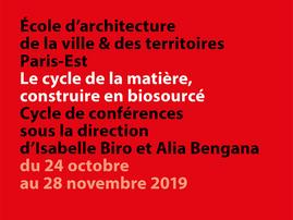 Cycle de conférences sous la direction d'isabelle Biro & Alia Bengana - Ensav&t Paris-Est