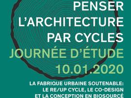 PENSER L'ARCHITECTURE PAR CYCLES - Centre National des Arts & Métiers - Paris - 10.01.2020