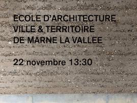 """Conférence """"Construire en terre"""" Ecole d'Architecture de Marne la vallée 22 novembre 2"""