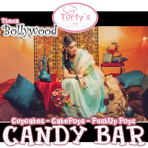 Torty`s - Candy Bar Kurs - Bollywood - 26.05.19